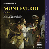 Opera Explained - An Introduction to Monteverdi: Orfeo
