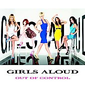 Girls Aloud: Out of Control [Universal Int'l]