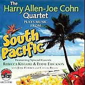 Harry Allen/Harry Allen-Joe Cohn Quartet: Plays Music from South Pacific