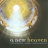 A New Heaven - Parry, Wood, etc / Harry Christophers, The Sixteen