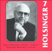 Symphonic Wind Music of David R. Holsinger, Vol. 7