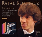 Rafal Blechacz: The Winner of the 15th International Fryderyk Chopin Piano Competition [Box Set]