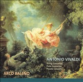 Antonio Vivaldi: String Concertos; Flute Concertos; Piccolo Concerto