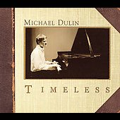 Michael Dulin: Timeless