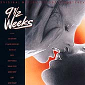 Original Soundtrack: 9 1/2 Weeks