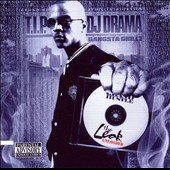 DJ Drama/T.I.P.: The Leak: Unloaded [PA]