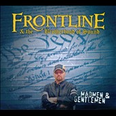 Frontline (Pennsylvania)/The Brotherhood of Sound: Madmen & Gentlemen [Digipak]