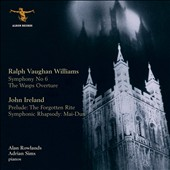 Ralph Vaughan Williams: Symphony No. 6; The Wasps Overture; John Ireland: Prelude - Th Forgotten Rite; Etc.