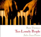 Ron Thomas: Two Lonely People [Digipak]