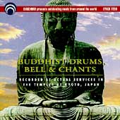 Various Artists: Buddhist Drums, Bells, Chants [Japan]