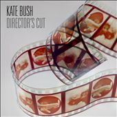 Kate Bush: Director's Cut [Deluxe Edition]