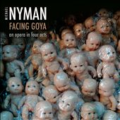 Michael Nyman: Facing Goya