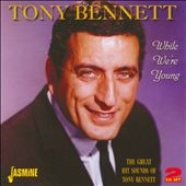 Tony Bennett: While We're Young: Original Recordings 1950-1955