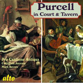 Purcell in Court & Tavern / Pro Cantione Antiqua and Collegeum Aureum