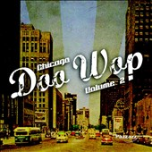 Various Artists: Chicago Doo Wop, Vol. 2