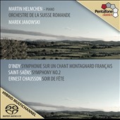 D'Indy: Symphony on a French Moutain Air; Saint-Saens: Sym. 2; Chausson: Soir de Fete / Martin Helmchen, piano