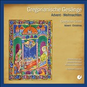 Gregorianische Ges&#228;nge: Advent, Weihnachten