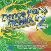 Various Artists: Dance Party Remix, Vol. 2