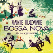 Various Artists: We Love Bossa Nova