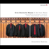German Mass - Sacred works by Schubert, Cornelius, Distler, Mauersberger, Saint-Saens / Ensemble Nobiles