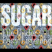 Sugar: File Under: Easy Listening [Deluxe Edition] [Digipak]