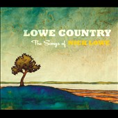 Various Artists: Lowe Country: The Songs of Nick Lowe [Digipak]