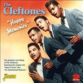 The Cleftones: Happy Memories: The Greatest Recordings of the Cleftones