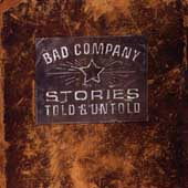 Bad Company: Stories Told & Untold