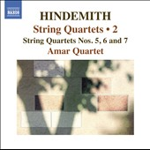 Hindemith: String Quartets, Vol. 2 / Quartets nos 5, 6 & 7 / Amar Quartet