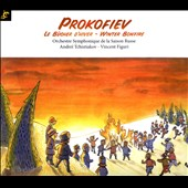 Prokofiev: Winter Bonfire / Andre&iuml; Tchistiakov: conductor; Vincent Figuri: narrator