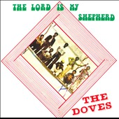 The Doves (Africa): The Lord is My Shepherd