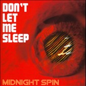 Midnight Spin: Don't Let Me Sleep