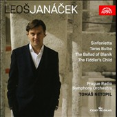 Leos Jan&#225;cek: Sinfonietta; Taras Bulba; The Ballad of Blanik; The Fiddler's Child / Tomas Netopil