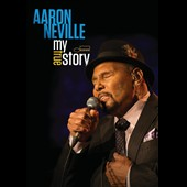 Aaron Neville: My True Story [Video]