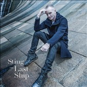 Sting: Last Ship [Bonus Disc] [Digipak]