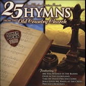 Various Artists: Power Picks: 25 Hymns From The Old Country Church