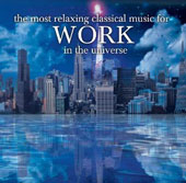 The Most Relaxing Classics for Work in the Universe / Various artists [2 CDs]
