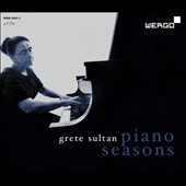 Piano Seasons / Grete Sultan, piano
