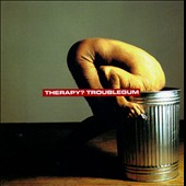 Therapy?: Troublegum [Deluxe Version] [Digipak]