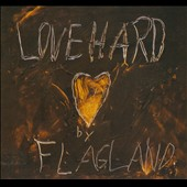 Flagland: Love Hard [Digipak]