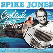 Spike Jones: Cocktails For Two [4/8]