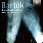Bartók: Complete Music for Two Pianos / Matteo Fossi & Marco Gaggini, pianos