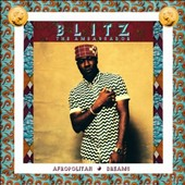 Blitz the Ambassador: Afropolitan Dreams