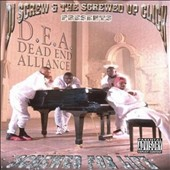 D.E.A. [Dead End Alliance]: Screwed 4 Life [PA]