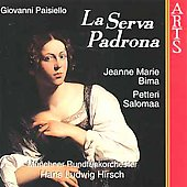 Paisiello: La Serva Padrona / Hirsch, Bima, Salomaa, et al