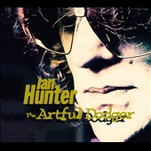 Ian Hunter: The  Artful Dodger [Digipak]