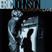 Eric Johnson (Guitar 1): Europe Live *