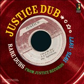 Various Artists: Justice Dub: Rare Dubs From Justice Records 1975-1977