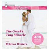 Rebecca Winters: The Greek's Tiny Miracle