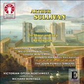 Arthur Sullivan: On Shore and Sea; Kenilworth / Sally Silver, soprano; Louise Winter, mz; Nico Darmanin, tenor, Donald Maxwell, bass